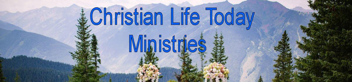 Christian Life Today